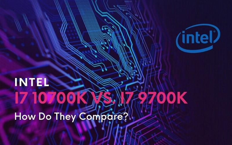 i7-10700K Vs i7-9700K